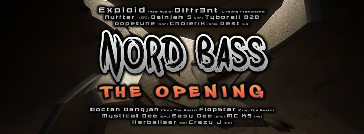 Nord Bass Drum and Bass, The Opening