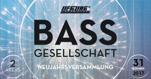 Bassgesellschaft – Neujahrs Versammlung
