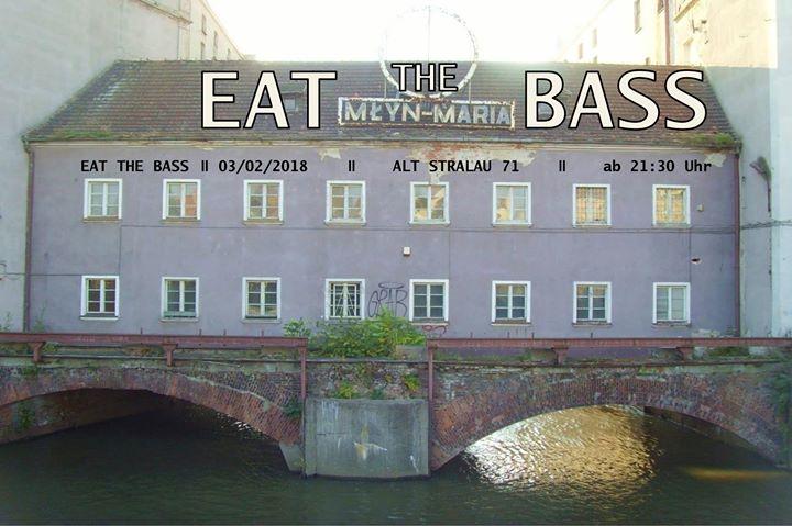 EAT the BASS