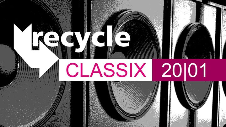 Recycle – Berlin's finest Drum'n'Bass: Classix