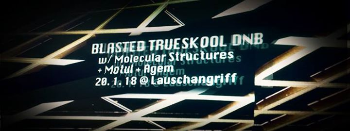 Blasted Trueskool DNB – Sat 20th Jan at Lauschangriff
