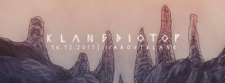 Klangbiotop w/ Esther Duijn, Fixate, Escape to Mars & more
