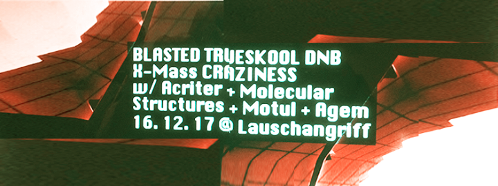 Blasted w/ Acriter, Molecular Structures, Motul & Agem