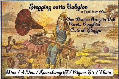 Stepping outta Babylon at Fiyah Down Below