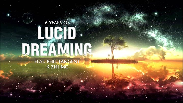 6 Years of Lucid Dreaming w/ Phil Tangent & Zhi MC