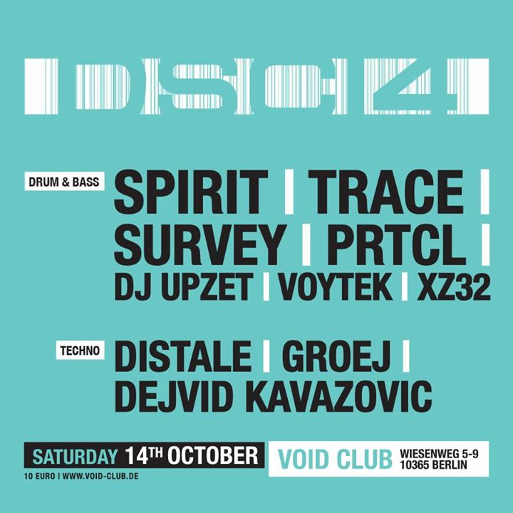 DSCI4 Night – Drum & Bass / Techno at Void Berlin