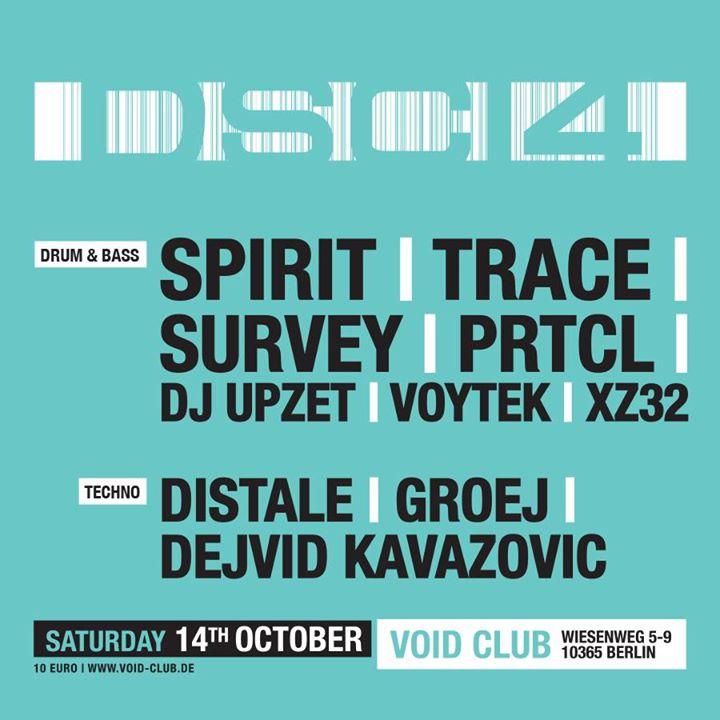DSCI4 Night – Drum & Bass / Techno at Void Berlin