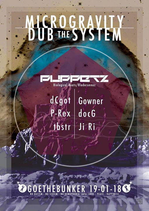 Microgravity X Dub the System w/ Puppetz (Bio Beats/Bladerunnaz)